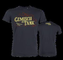 """T-Shirt """"Gemisch im Tank...limitiert"""""""