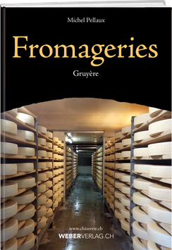 Fromagerie Gruyère