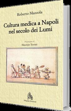 Cultura medica a Napoli nel secolo dei Lumi