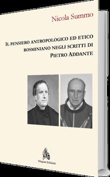 Il pensiero antropologico ed etico rosminiano negli scritti di Pietro Addante