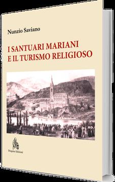 I Santuari mariani e il turismo religioso