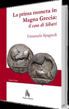 La prima moneta in Magna Grecia: