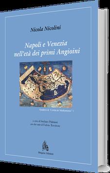 Napoli e Venezia nell'età dei primi Angioini