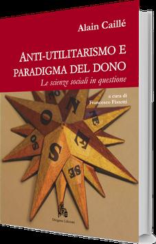 Anti-utilitarismo e paradigma del dono