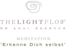 MEDITATION - 'Erkenne dich selbst'© (Dateidownload*)