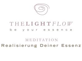 MEDITATION  - 'Realisierung deiner Essenz'© (Dateidownload*)