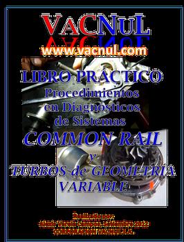 LIBRO PRÁCTICO ALTAMENTE TÉCNICO de SISTEMAS DIESEL ELECTRÓNICO COMMON RAIL