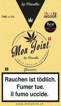 """Mon Joint """"La Monella Indoor"""""""