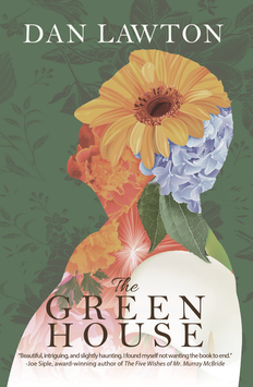 Author Signed Paperback of THE GREEN HOUSE