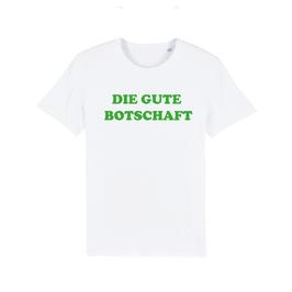 """WHITE """"DIE GUTE BOTSCHAFT"""" T-SHIRT GRÜN"""