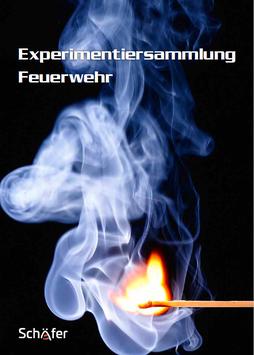Print: Experimentiersammlung Feuerwehr