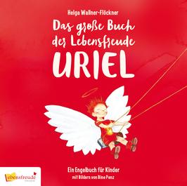 Das große Buch der Lebensfreude Uriel