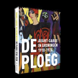 Avant-garde in Groningen | De Ploeg 2e druk