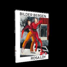 Rosa Loy | Bilder Bergen