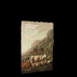 Franchoys Ryckhals. Een Zeeuwse meester uit de Gouden Eeuw