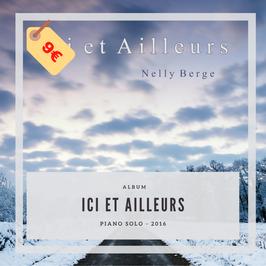 Album : Ici et Ailleurs - Nelly Berge - 9 titres