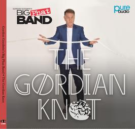 Gordon Goodwin`s Big Phat Band  -THE Gordian knot