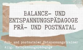 Balance & Entspannungspädagoge Prä- und Postnatal (§ 20)