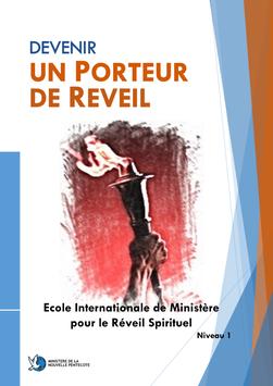 NIVEAU 1 - Ecole Internationale de Ministère pour le Réveil Spirituel