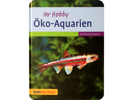 Öko-Aquarien Ihr Hobby