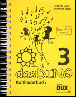 Das Ding Band 3 - Kultliederbuch mit Texten und Akkordsymbolen