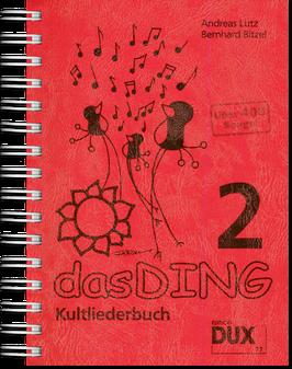 Das Ding Band 2 - Kultliederbuch mit Texten und Akkordsymbolen
