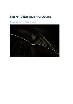 Der vollstände Guide zur Fine Art Architekturfotografie