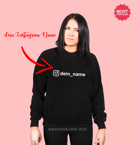 "1 x SWEATSHIRT ""Instagram Name"""