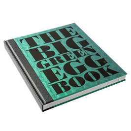 The Big Green Egg Book - Das Big Green Egg-Buch