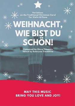 Weihnacht, wie bist  du schön! Variationen für Violine (oder Flöte) & Piano