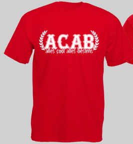 Alles Cool Alles Bestens Shirt ROT