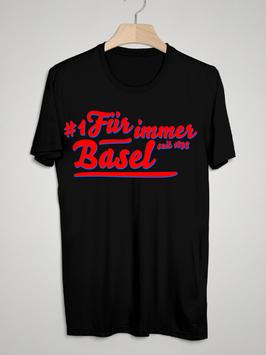Basel für immer Shirt