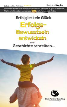"""Arbeitsbuch: """"Erfolgsbewusstsein entwickeln und Geschichte schreiben"""" vorbestellen"""
