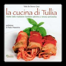 La cucina di Tullia • ricette della tradizione salentina a Tenuta S. Andrea