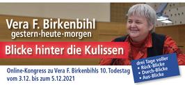 Ticket Online-Kongress zum 10. Todestag von Vera F. Birkenbihl (3. - 5. Dezember 2021)