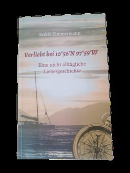 Verliebt bei 10°56'N 97°59'W - Eine nicht alltägliche Liebesgeschichte (Paperback)