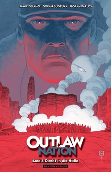Outlaw Nation 3 - Direkt in die Hölle (lim. Hardcover)