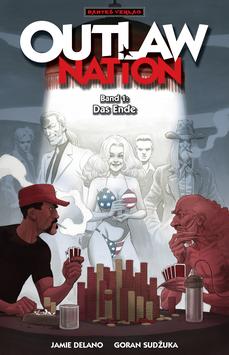 Outlaw Nation 1 - Das Ende