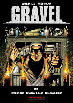 Gravel 1 - Strange Kiss – Stranger Kisses – Strange Killings