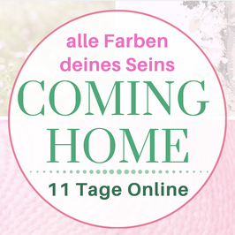 11 Tage Online Kraft.Weg * COMING HOME