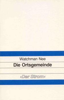Watchman Nee: Die Ortsgemeinde