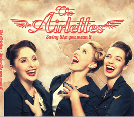 "The Airlettes  ""Swing like you mean it"" (2017)"