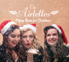 "The Airlettes  ""Flying Home for Christmas"" (2018)"