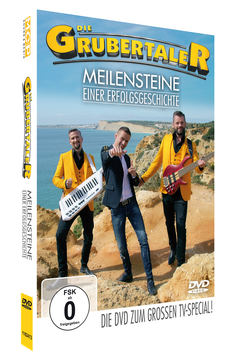 DVD – DIE GRUBERTALER - MEILENSTEINE EINER ERFOLGSGESCHICHTE