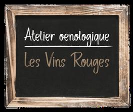 """Atelier œnologique """"La Texture dans les vins rouges"""" du Samedi 03 Juillet 2021, 12h-14h"""