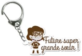 FUTURE SUPER GRANDE SOEUR LES PETITS MOTS PORTE CLÉS