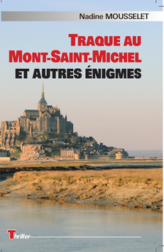 Traque au Mont Saint Michel...