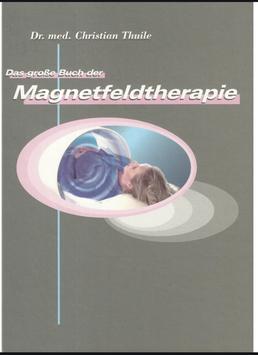 Das große Buch der Magnetfeldtherapie