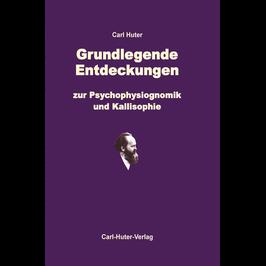 Carl Huter: Grundlegende Entdeckungen