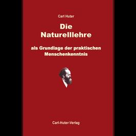 Carl Huter: Die Naturell-Lehre